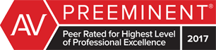 AV Preeminent | Peer Rated for Highest Level of Professional Excellence | 2017
